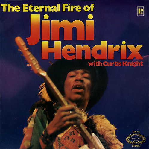 THE ETERNAL FIRE OF JIMI HENDRIX - WITH CURTIS LP