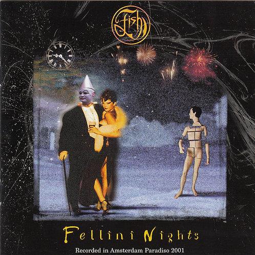 FISH - FELLINI NIGHTS DUPLO CD