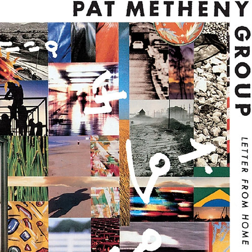 PAT METHENY GROUP - LETTER FROM HOME CD