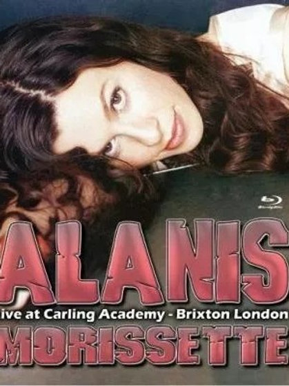 ALANIS MORISSETTE - LIVE AT CARLING ACADEMY BLU-RAY