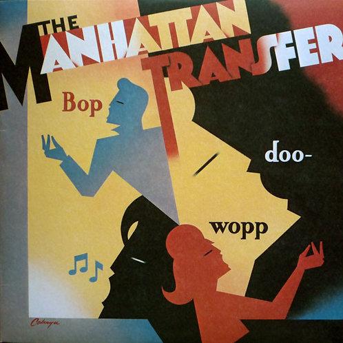 THE MANHATTAN - TRANSFER/BOP DOO WOPP CD