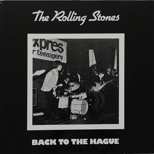 THE ROLLING STONES - BACK TO THE HAGUE LP