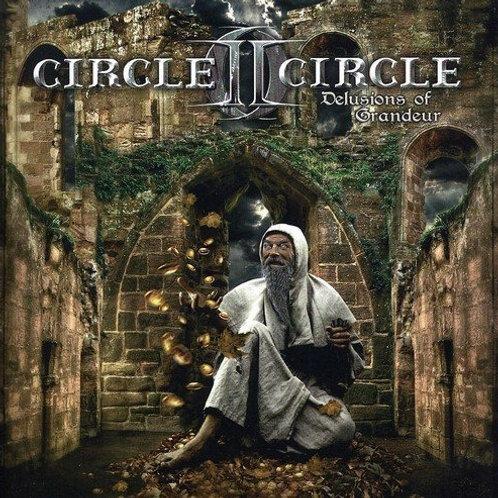 CIRCLE II CIRCLE - DELUSIONS OF GRANDEUR CD