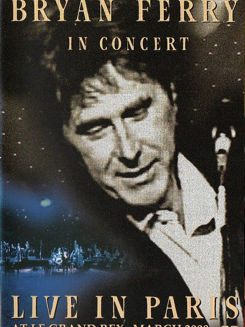 BRYAN FERRY - IN CONCERT PARIS DVD