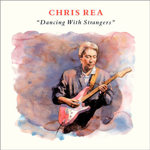 CHRIS REA - DANCING WITH STRANGERS LP