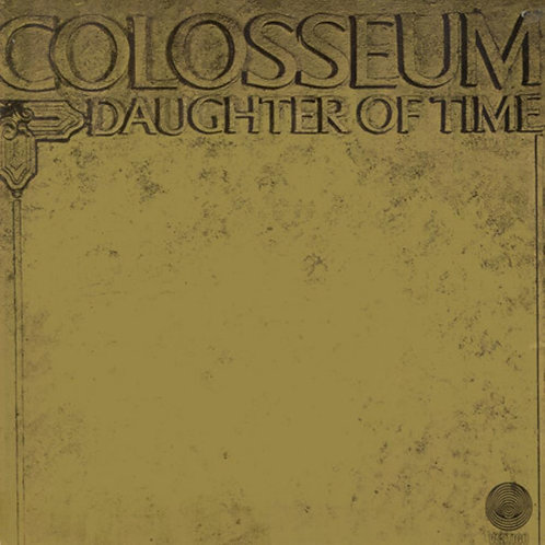 COLOSSEUM - DAUGHTER OF TIME LP