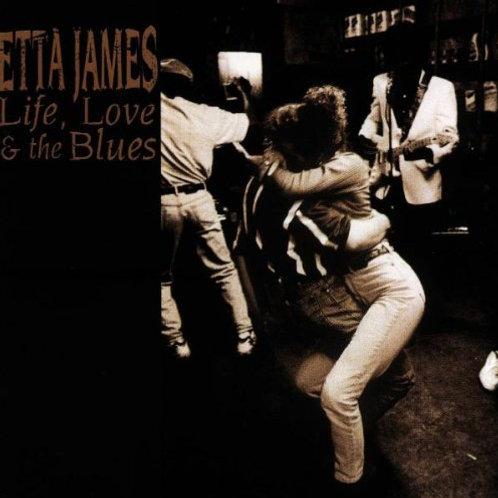 ETTA JAMES - LIFE, LOVE & THE BLUES CD