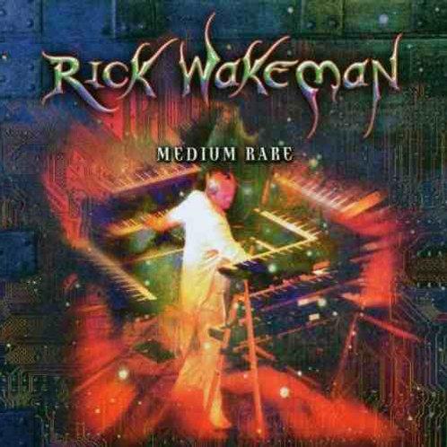 RICK WAKEMAN - MEDIUM RARE CD