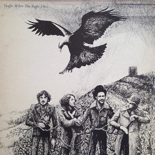 TRAFFIC - WHEN THE EAGLE FLIES LP