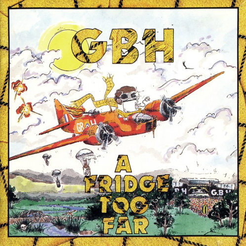 GBH - A FRIDGE TOO FAR CD