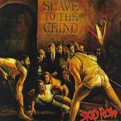 SKID ROW - SLAVE TO THE GRIND LP