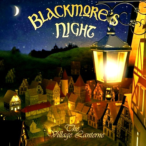 BLACKMORE´S NIGHT - THE VILLAGE LANTERNE CD
