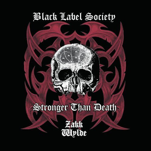 BLACK LABEL SOCIETY - STRONGER THAN DEATH CD