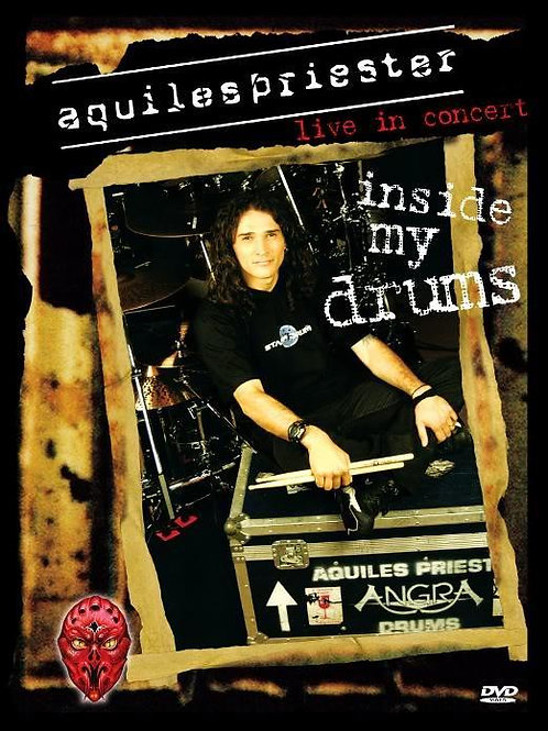 AQUILES PRIESTER - INSIDE MY DRUMS DVD