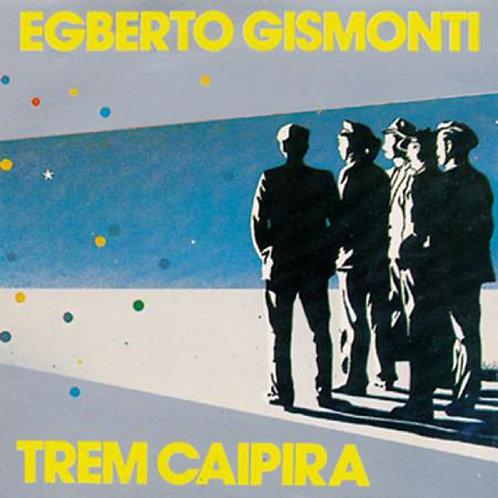 EGBERTO GISMONTI - TREM CAIPIRA LP