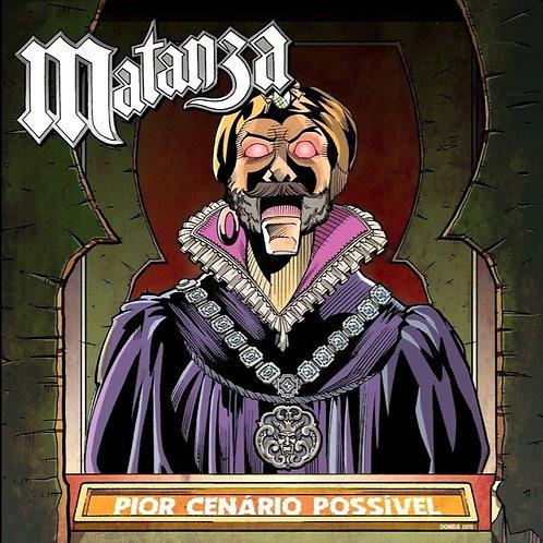 MATANZA - PIOR CENÁRIO POSSIVEL CD