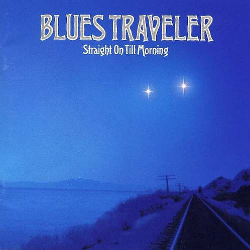 BLUES TRAVELER - STRAIGHT ON TILL MORNING CD