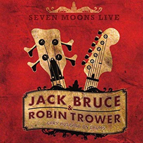 JACK BRUCE & ROBIN TROWER - SEVEN MOONS LIVE CD