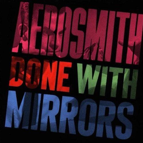 AEROSMITH - DONE WITH MIRRORS CD