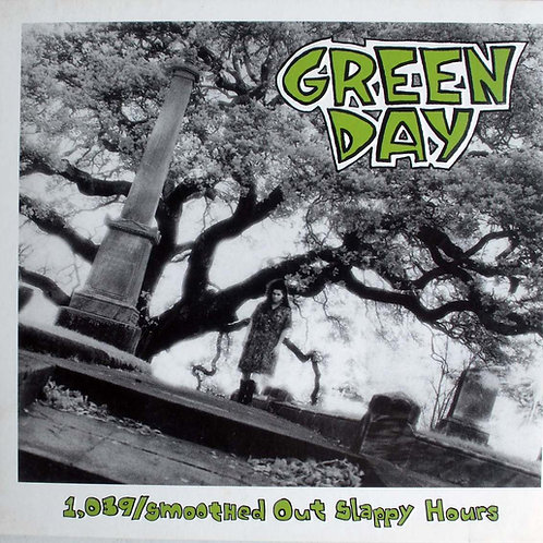 GREEN DAY - 1,039/SMOOTHED OUT SLAPPY HOURS CD