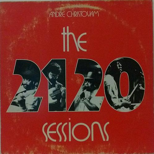 ANDRE CHROSTOVAM - THE 2120 SESSIONS LP