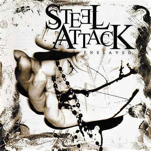 STEEL ATTACK - ENSLAVED CD