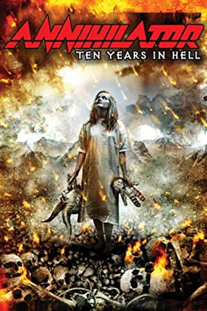 ANNHILATOR - TEN YEARS IN HELL DUPLO DVD
