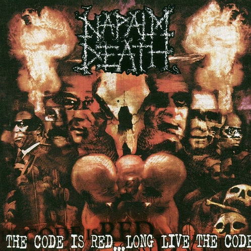 NAPALM DEATH - THE CODE IS RED LONG LIVE TTHE CODE CD