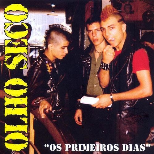 OLHO SECO - OS PRIMEIROS DIAS CD