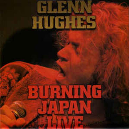 GLENN HUGHES - BURNING JAPAN LIVE CD