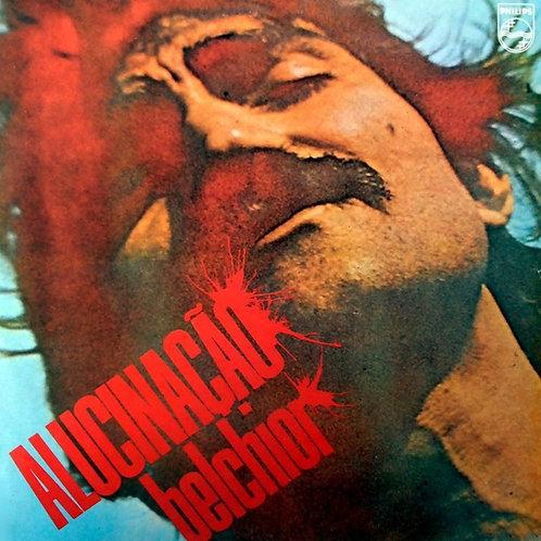 BELCHIOR - ALUCINAÇÃO LP