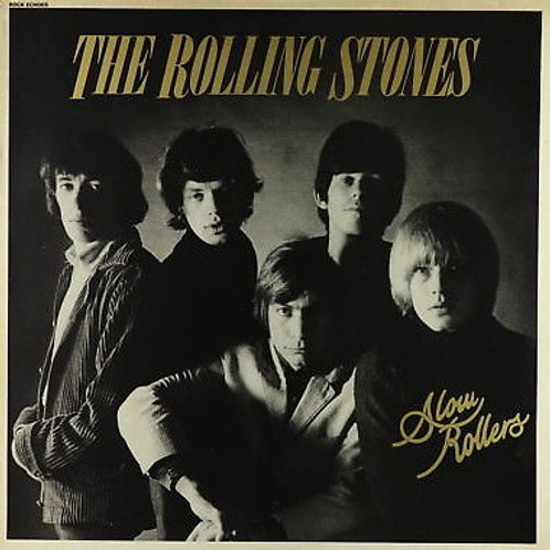 THE ROLLING STONES - SLOW ROLLERS LP