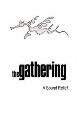 THE GATHERING - A SOUND RELIEF DVD