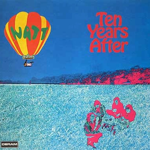 TEEN YEARS AFTER - WATT LP
