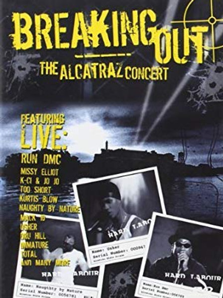 BREAKING OUT - THE ALCATRAZ RAP CONCERT DVD