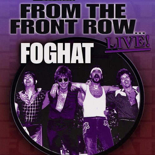FOGHAT - FROM THE FRONT ROW DVD AUDIO