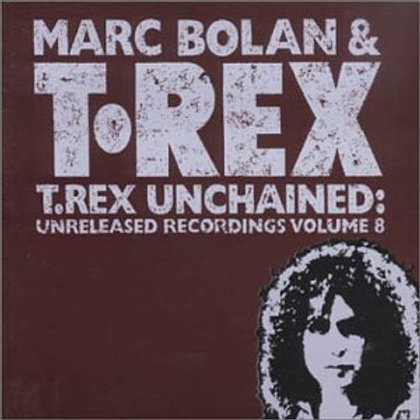 MARC BOLAN & T-REX - UNCHAINED CD