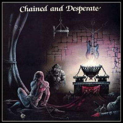 CHATEAUX - CHAINED AND DESPERATE CD