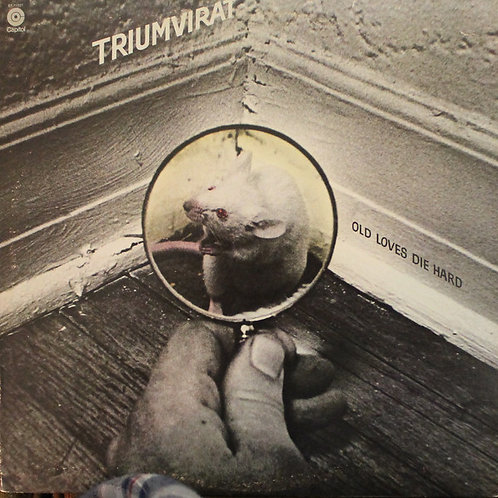 TRIUMVIRAT - OLD LOVES DIE HARD LP