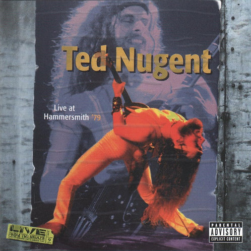 TED NUGENT - LIVE AT HAMMERSMITH 79 CD