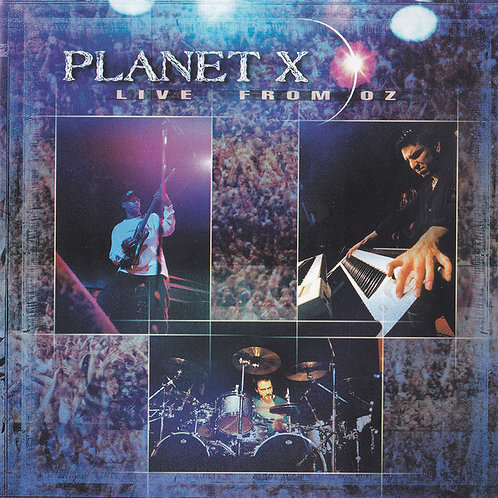 PLANET X - LIVE FROM OZ CD