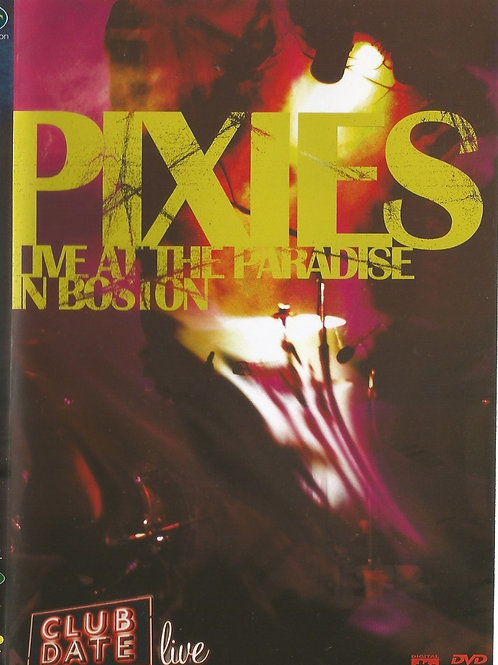 PIXIES - LIVE AT THE PARADISE IN BOSTON DVD