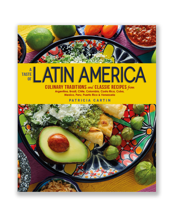 "2nd Printing of ""A Taste of Latin America"""