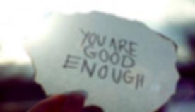 you are good enough.jpg