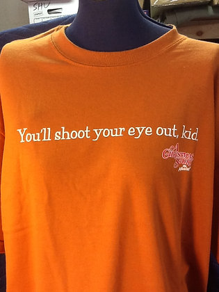 """You'll Shoot Your Eye Out"" T-shirt"