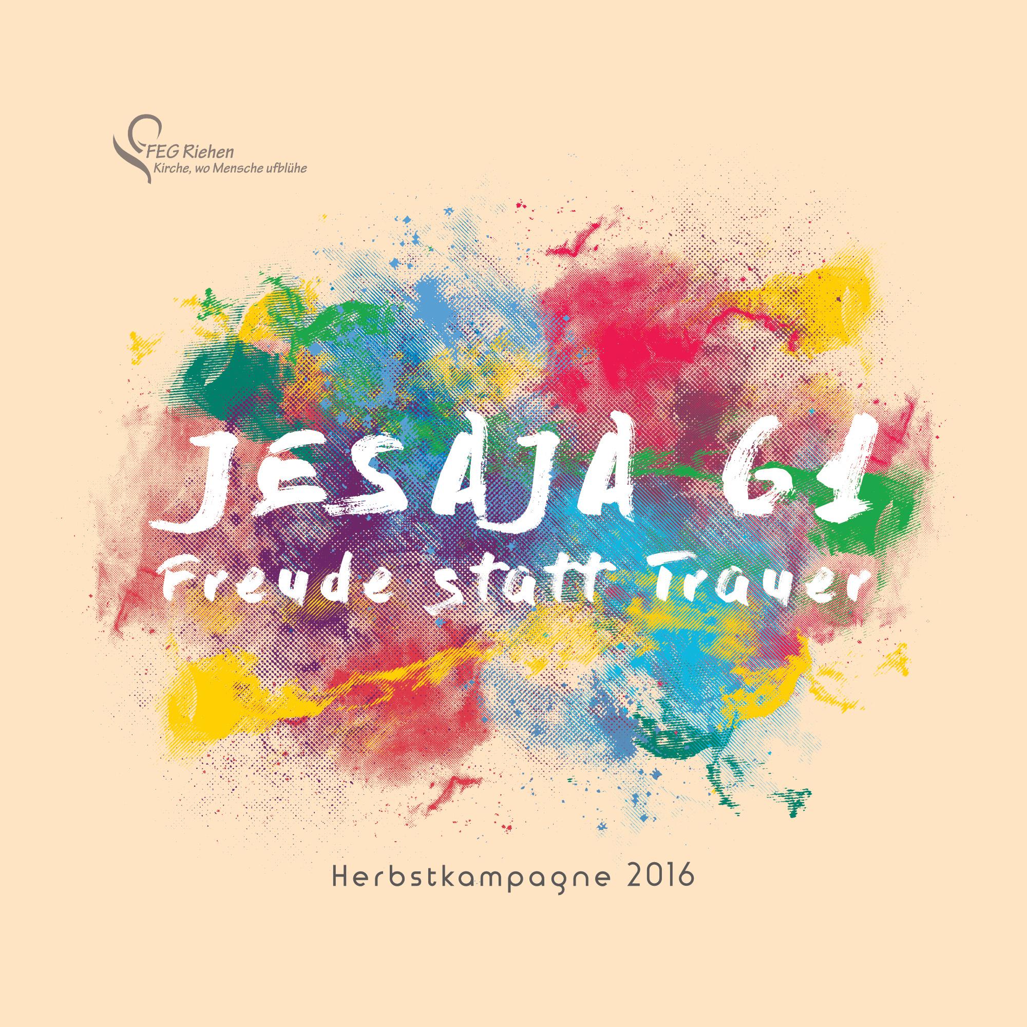 Jesaja 61 - Freude statt Trauer