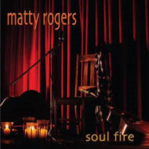 Matty Rogers - Soul Fire