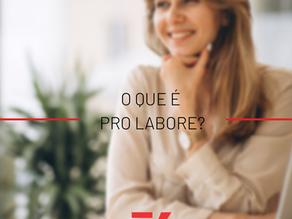 O que é pro labore?