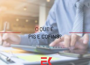 O que é PIS e COFINS?