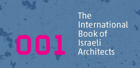 Israeli Architects | Article about Studio Alisa Sheinson